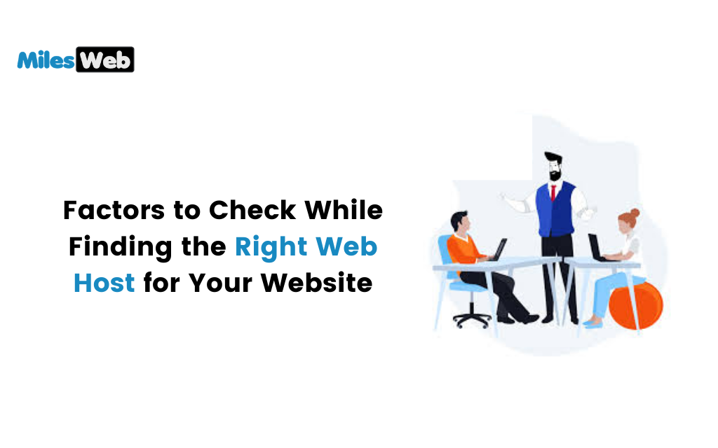 Factors to Check While Finding the Right Web Host for Your Website